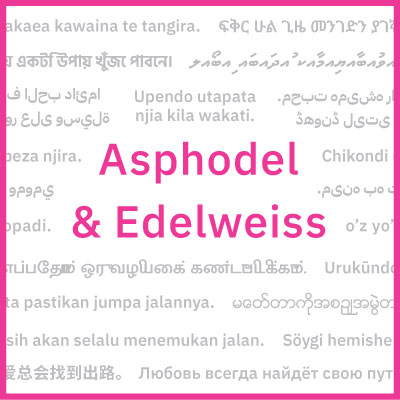 'Asphodel and Edelweiss' in pink text with background text in other languages